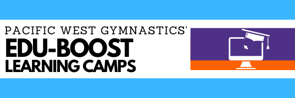 Pacific West Gymnastics Edu-Boost Learning Camps
