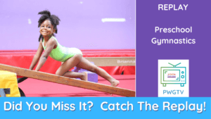 PWGTV Preschool Gymnastics Replay