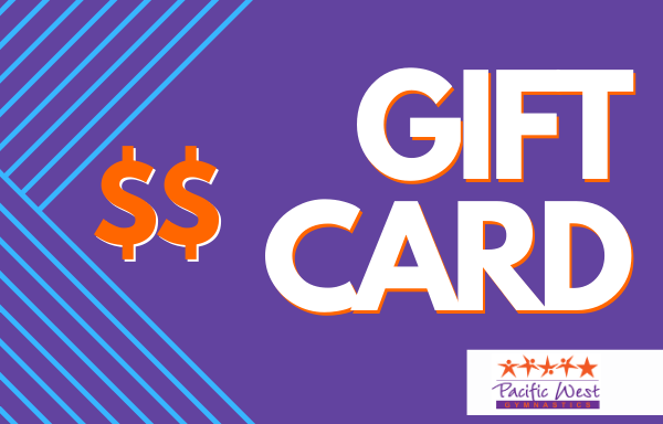 Pacific West Gymnastics Gift Card
