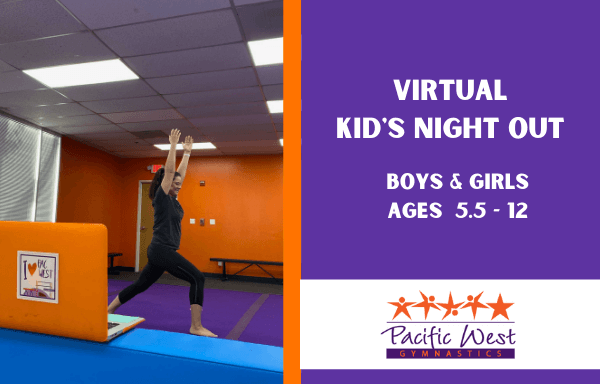 Kid's Night Out at Pacific West Gymnastics