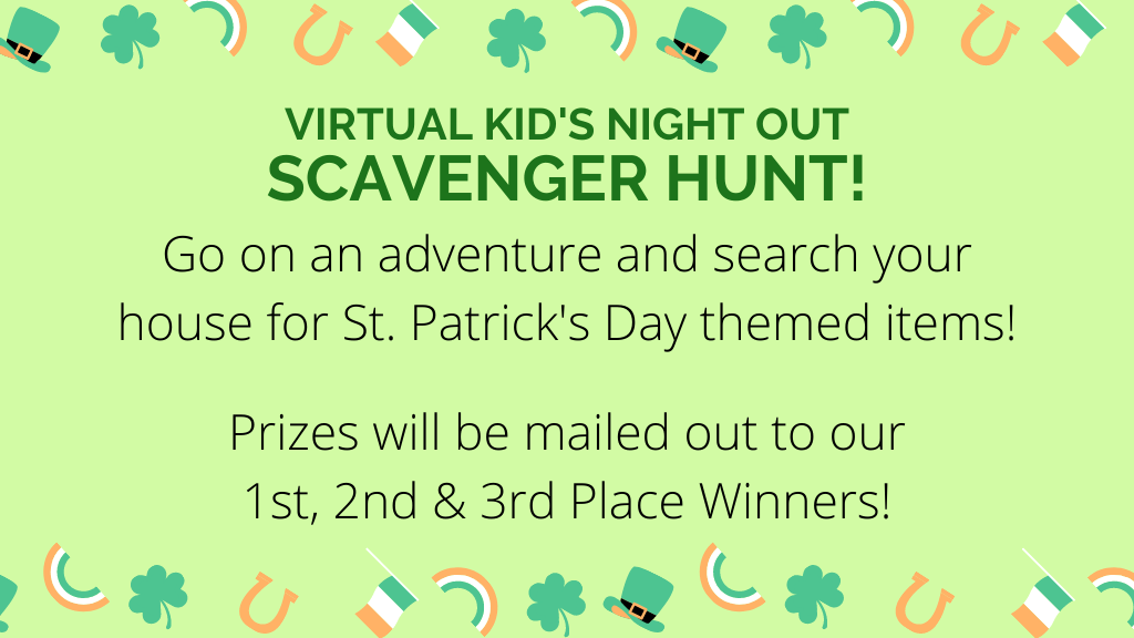 Virtual Kid's Night Out - St. Patrick's Day